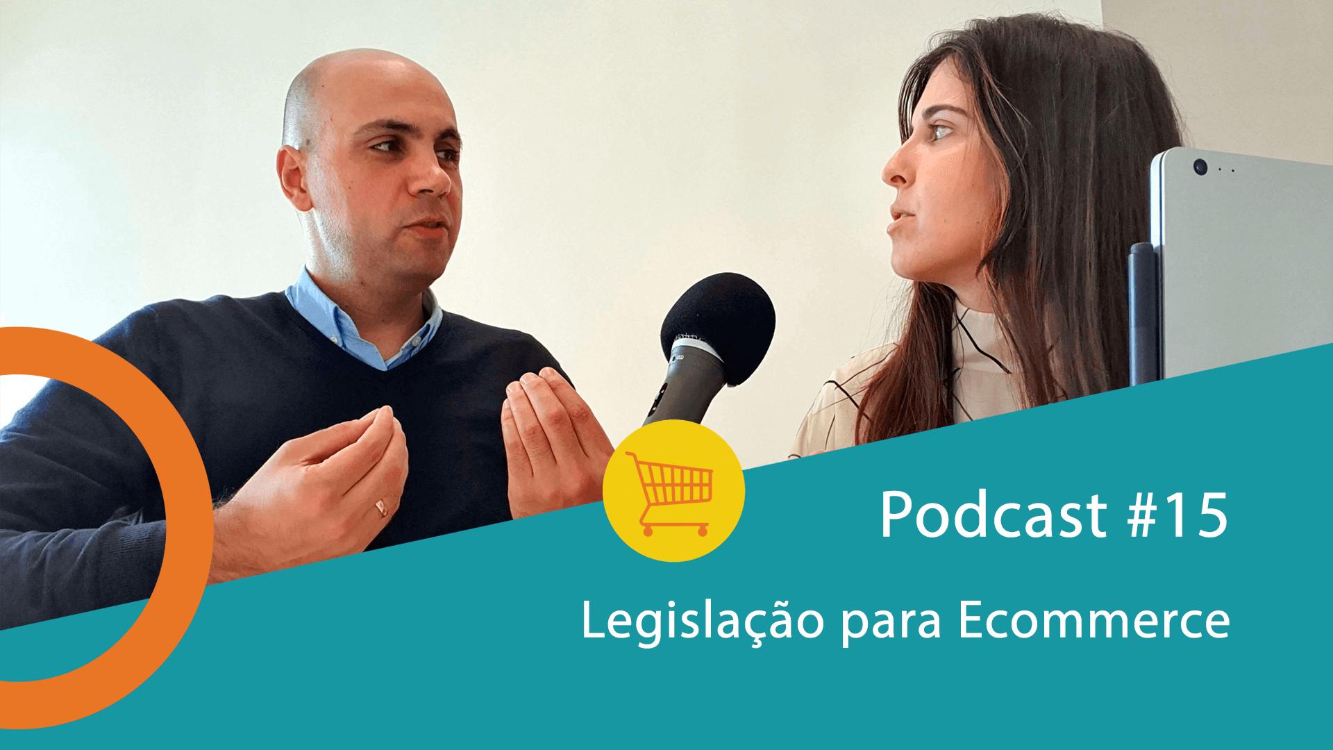 Podcast 15 - Legislação para ecommerce