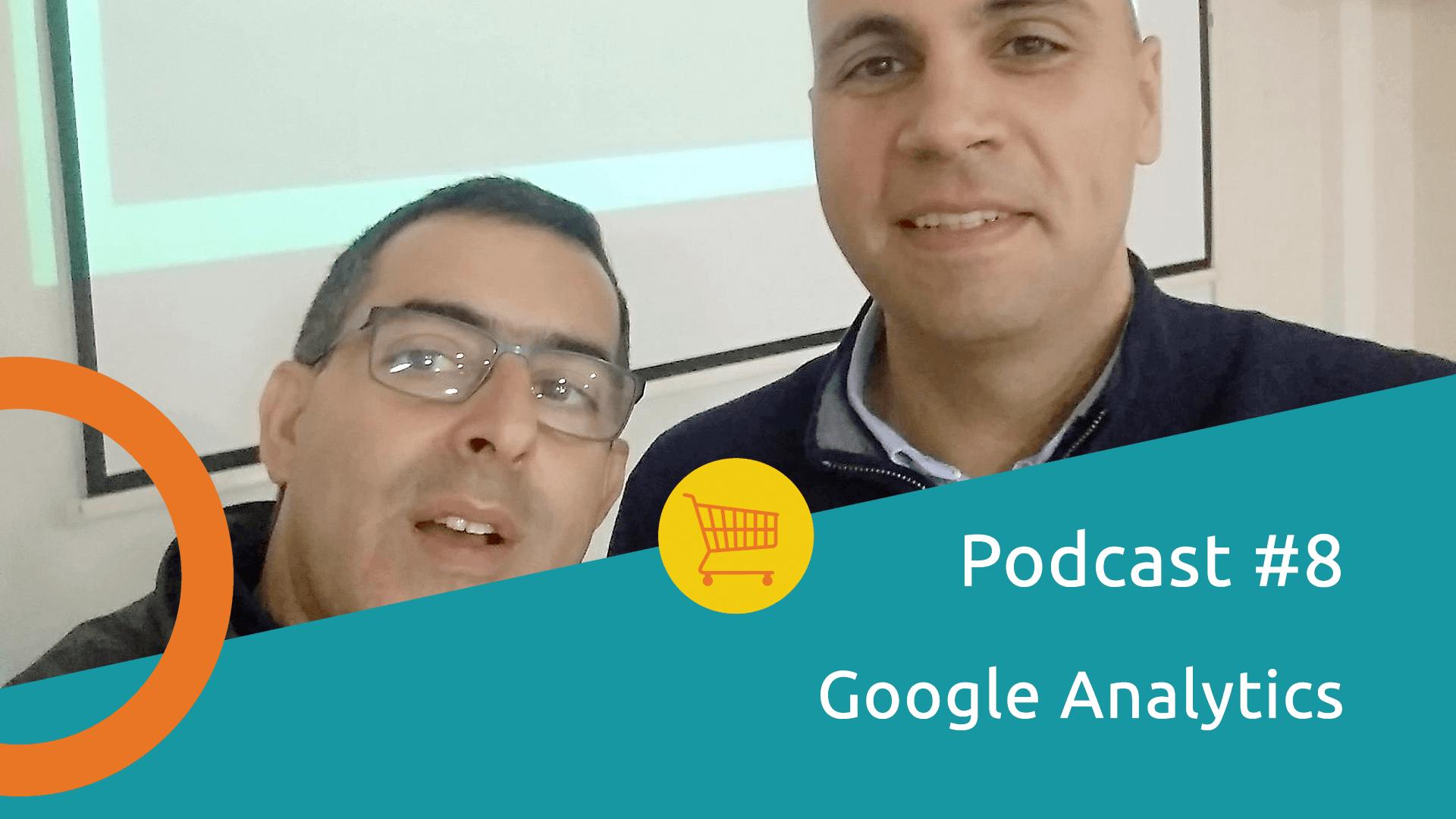 Podcast Google Analytics Ecommerce