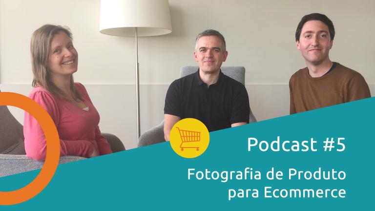 tsecommerce-podcast-fotografia_produto_ecommerce-post